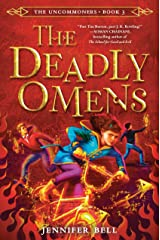 The Uncommoners #3: The Deadly Omens Hardcover