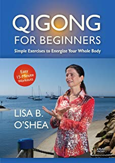 Qigong for Beginners: Fragrance Qigong Beginner and Intermediate Forms (YMAA) Lisa B. O'Shea **NEW QIGONG BESTSELLER**
