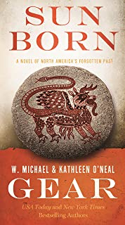 Sun Born: A People of Cahokia Novel (Book Two of the Morning Star Series) (North America's Forgotten Past)