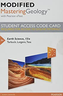 Modified Mastering Geology with Pearson eText -- Standalone Access Card -- for Earth Science (15th Edition)