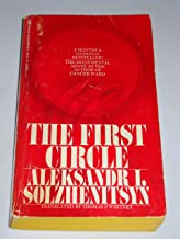 The first circle / Aleksandr I. Solzhenitsyn ; translated from the Russian by Thomas P. Whitney