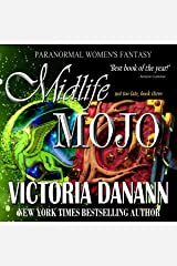 Midlife Mojo: Paranormal Women's Fantasy (Not Too Late Book 3) Kindle Edition