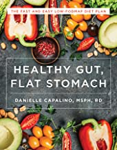 Healthy Gut, Flat Stomach: The Fast and Easy Low-FODMAP Diet Plan PDF