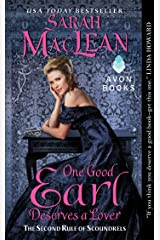 One Good Earl Deserves a Lover: The Second Rule of Scoundrels (Rules of Scoundrels Book 2) Kindle Edition
