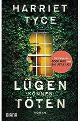 Lügen können töten: Roman (German Edition) Format Kindle