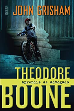 Theodore Boone: Aprendiz de Advogado (Em Portugues do Brasil)