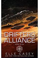 Drifters' Alliance, Book 3 Kindle Edition