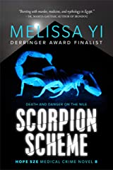Scorpion Scheme: Death and Danger on the Nile (Hope Sze medical mystery Book 8) Kindle Edition