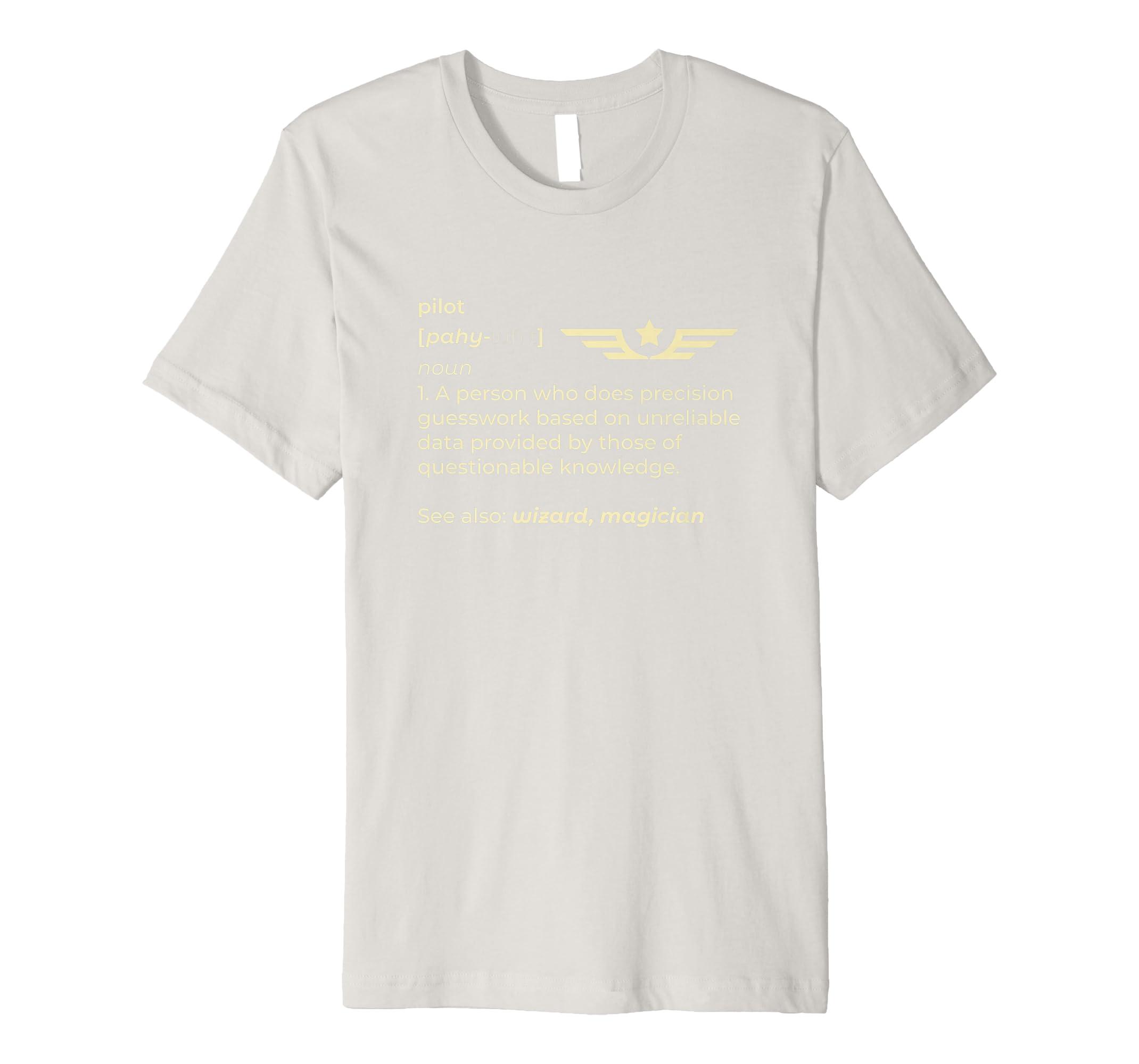 Funny Pilot Shirt Noun Definition Shirt I Men Women Gift-Teesml