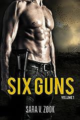 Six Guns Volume One Kindle Edition