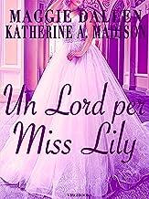 Un Lord per Miss Lily (Sweet Regency Vol. 2)