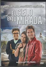 El Cielo En Tu Mirada [Ntsc/region 1 and 4 Dvd. Import - Latin America]