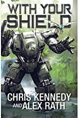 With Your Shield (Four Horsemen Tales Book 10) Kindle Edition