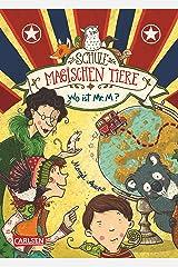 Die Schule der magischen Tiere 7: Wo ist Mr. M? Kindle Ausgabe