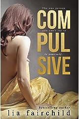 Compulsive (Liar Duet Book 1): A Forbidden Romance Kindle Edition