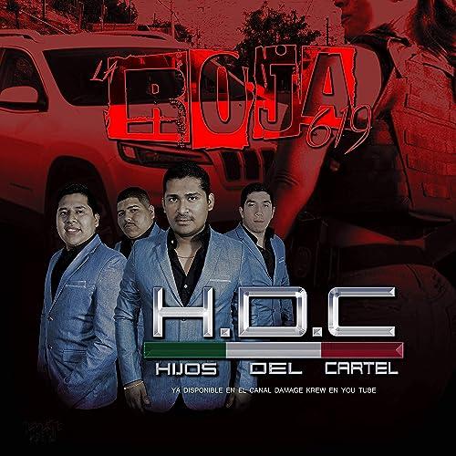 Amazon.com: La Roja 619: Los Hijos Del Cartel: MP3 Downloads