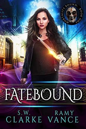 Fatebound: An Urban Fantasy Epic Adventure (Mortality Bound Book 1) (English Edition)