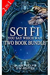 Sci Fi Two Book Bundle: Secrets of Glass Mountain and Volcano of Fire (You Say Which Way) Kindle Edition
