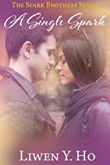 A Single Spark: A Christian Contemporary Romance (The Spark Brothers Book 1) Kindle Edition