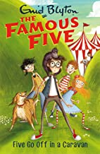 Five Go Off In A Caravan: Book 5 (Famous Five series) (English Edition)