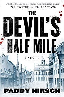 The Devil's Half Mile: A Novel (Justice Flanagan Book 1)