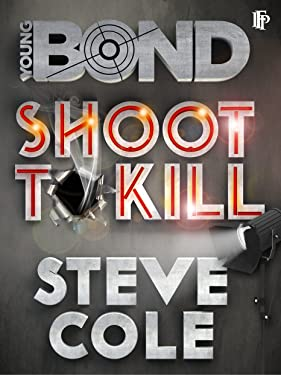 Shoot To Kill (Young Bond)