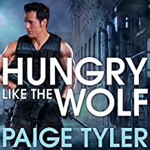 Hungry Like the Wolf: Special Wolf Alpha Team: SWAT, Book 1