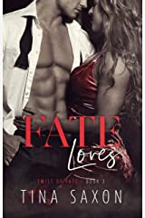 Fate Loves (Twist of Fate Book 3) Kindle Edition