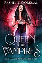 Queen of the Vampires: A Vampire Fairy Tale (Seven Magics Academy Book 3)