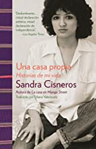 Una casa propia: Historias de mi vida (Spanish Edition)