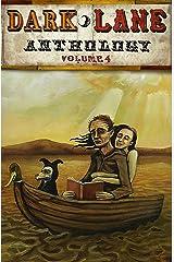 Dark Lane Anthology: Volume Four (Dark Lane Anthologies Book 4) Kindle Edition