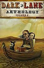 Dark Lane Anthology: Volume Four (Dark Lane Anthologies Book 4)