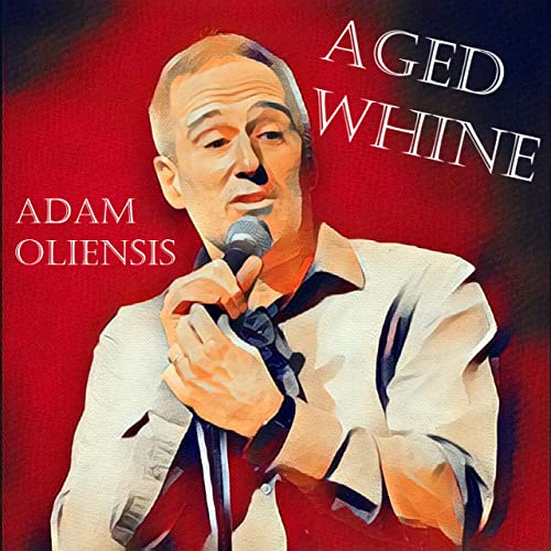 Aged Whine [Explicit]