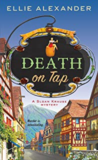 Death on Tap: A Mystery (A Sloan Krause Mystery Book 1)