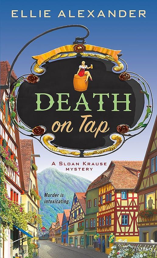 該当する家畜花瓶Death on Tap: A Mystery (A Sloan Krause Mystery Book 1) (English Edition)