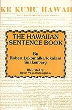 The Hawaiian Sentence Book (English and Hawaiian Edition)