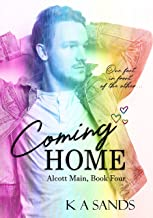 Coming Home: Alcott Main, Book Four (English Edition)