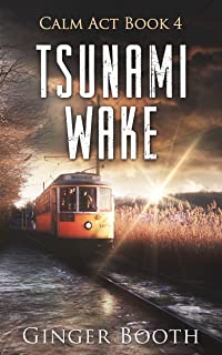 Tsunami Wake (Calm Act Book 4)