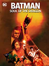 Batman: Soul of the Dragon arrives on Digital Jan. 12 and on 4K UHD and Blu-ray Jan. 26 from Warner Bros.