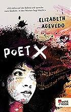 Poet X (German Edition)