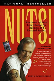 Nuts!: Southwest Airlines' Crazy Recipe for Business and Personal Success