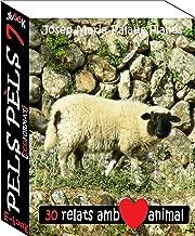 Pels Pèls ·7· (Catalan Edition)