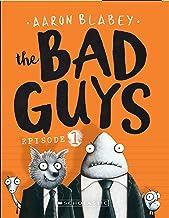 Bad Guys: Episode 1