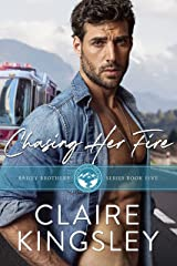 Chasing Her Fire: A Small Town Family Romance (The Bailey Brothers Book 5) Kindle Edition