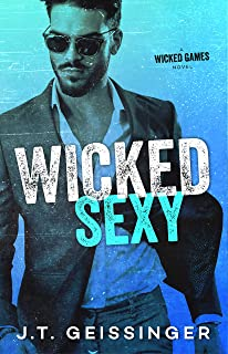 Wicked Sexy (Wicked Games Book 2)