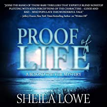 Proof of Life: A Beyond the Veil Mystery, Book 2