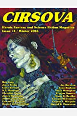 Cirsova #4: Heroic Fantasy and Science Fiction Magazine (Cirsova Heroic Fantasy and Science Fiction Magazine) Kindle Edition