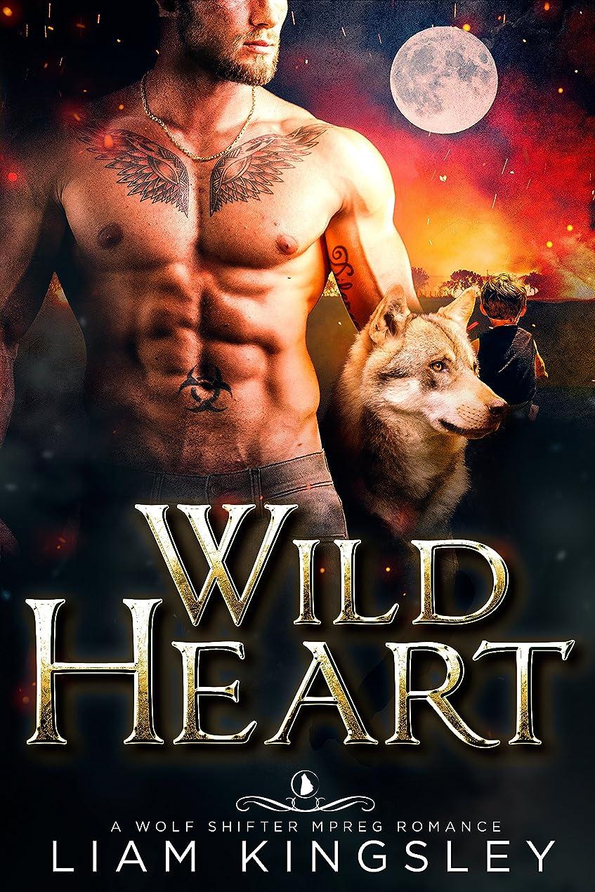 美容師天文学軽蔑Wild Heart: A Wolf Shifter Mpreg Romance (English Edition)