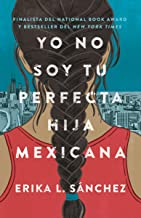Download Book Yo no soy tu perfecta hija mexicana (Spanish Edition) PDF