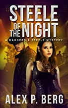 Steele of the Night (Daggers & Steele Book 7)